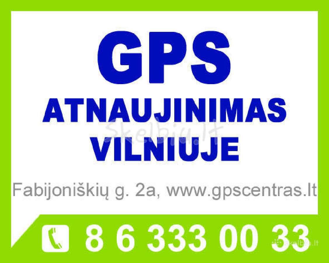 Akcija GPS Atnaujinimas Vilniuje nuo 9eur.
