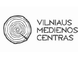 Vilniaus Medienos Centras. Visa mediena vietoje!