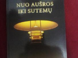 """Knyga """"Nuo aušros iki sutemų"""" nauja"""